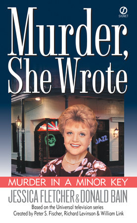 Murder, She Wrote: Murder in a Minor Key by Jessica Fletcher and Donald Bain