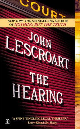 The Hearing by John Lescroart