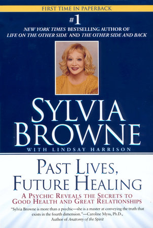 Past Lives, Future Healing