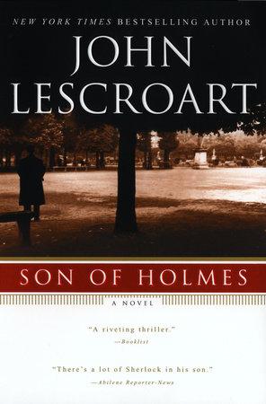 Son of Holmes by John Lescroart