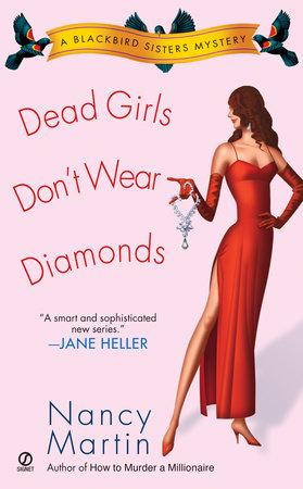 Dead Girls Don't Wear Diamonds by Nancy Martin