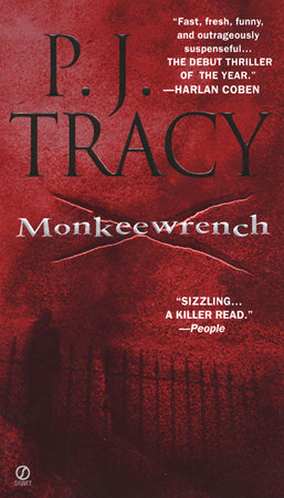 Monkeewrench by P. J. Tracy