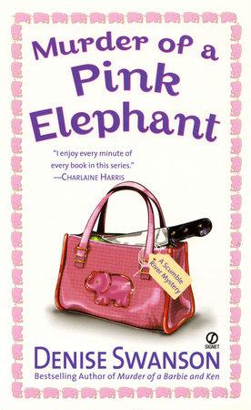Murder of a Pink Elephant