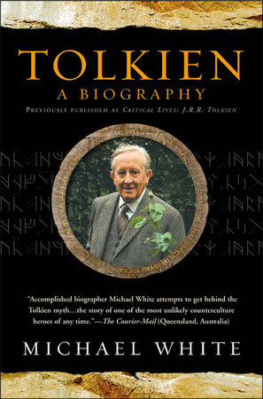 Tolkien: a Biography by Michael J. White