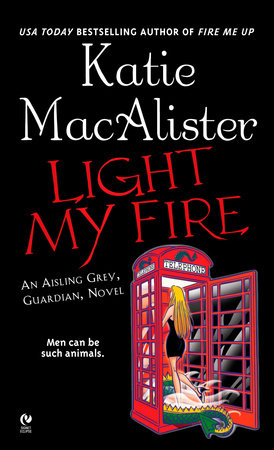 Light My Fire by Katie Macalister
