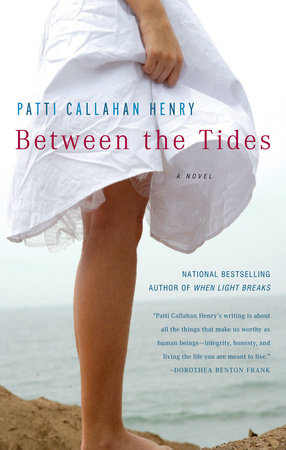 Between The Tides by Patti Callahan Henry
