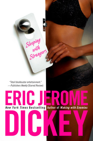 Sleeping With Strangers by Eric Jerome Dickey