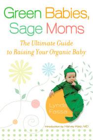 Green Babies, Sage Moms