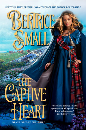 The Captive Heart by Bertrice Small