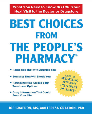 Best Choices From the People's Pharmacy by Joe Graedon and Teresa Graedon
