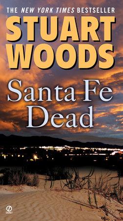 Santa Fe Dead by Stuart Woods