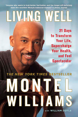 Living Well by Montel Williams and William Doyle