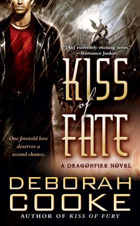 Kiss of Fate by Deborah Cooke