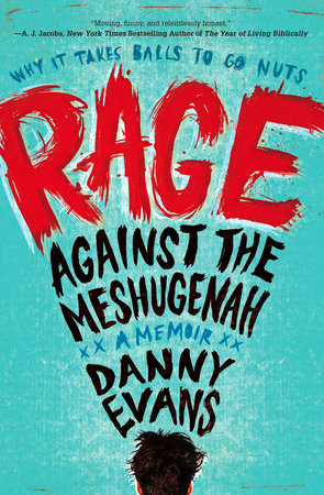 Rage Against the Meshugenah by Danny Evans
