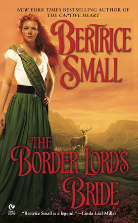 The Border Lord's Bride by Bertrice Small