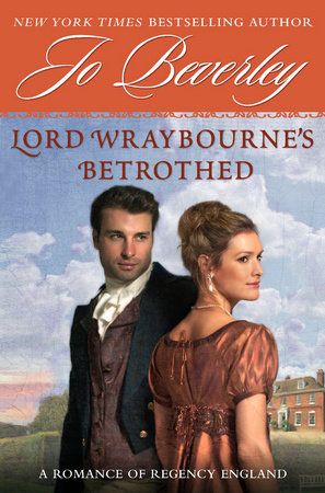 Lord Wraybourne's Betrothed by Jo Beverley