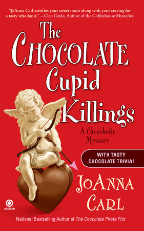 The Chocolate Cupid Killings by JoAnna Carl