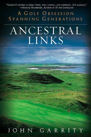 Ancestral Links by John Garrity