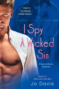 I Spy a Wicked Sin