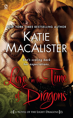 Love in the Time of Dragons by Katie Macalister
