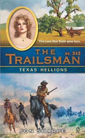 The Trailsman #343 by Jon Sharpe