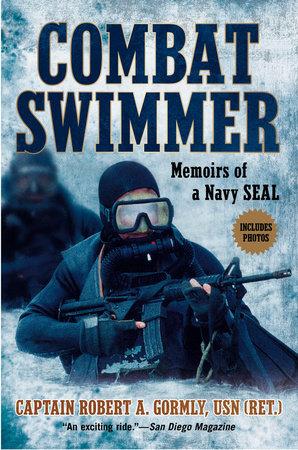 Combat Swimmer by Robert A. Gormly