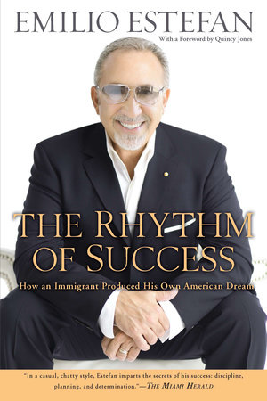 The Rhythm of Success by Emilio Estefan