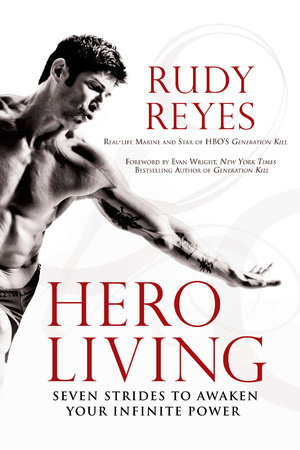 Hero Living by Rudy Reyes