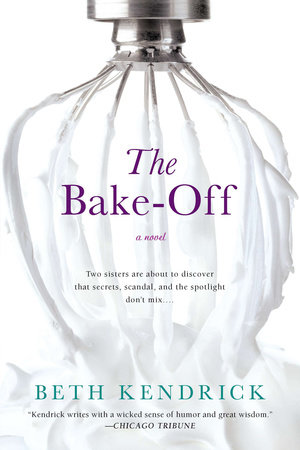 The Bake-Off by Beth Kendrick