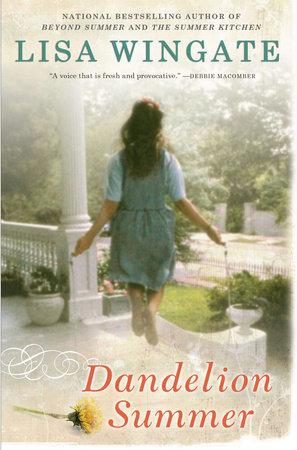 Dandelion Summer by Lisa Wingate