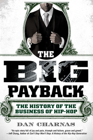 The Big Payback by Dan Charnas