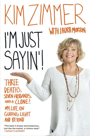 I'm Just Sayin'! by Kim Zimmer and Laura Morton