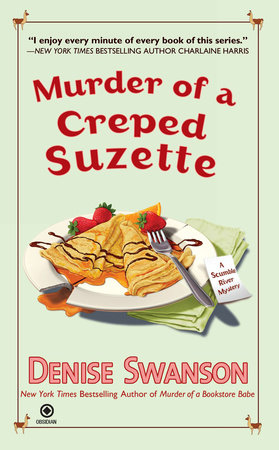 Murder of a Creped Suzette by Denise Swanson