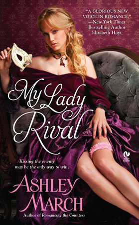 My Lady Rival by Ashley March