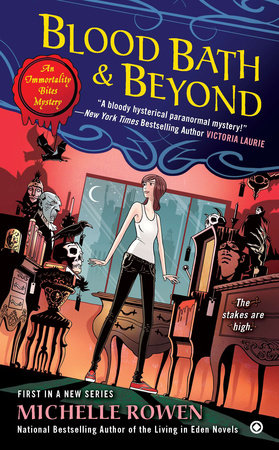 Blood Bath & Beyond by Michelle Rowen
