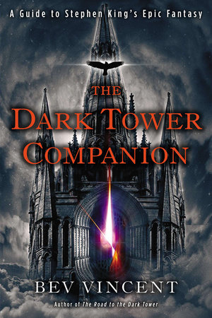 The Dark Tower Companion by Bev Vincent