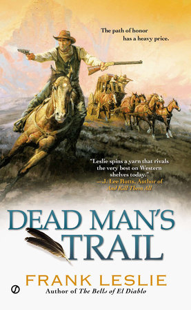 Dead Man's Trail by Frank Leslie