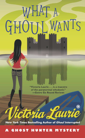 What a Ghoul Wants by Victoria Laurie