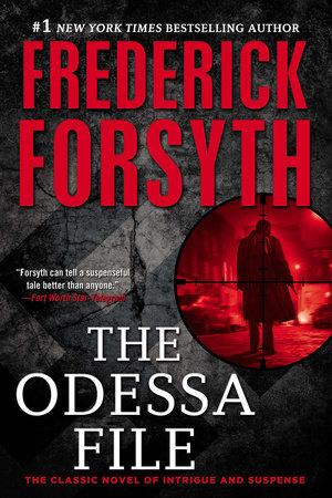 The Odessa File by Frederick Forsyth