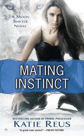 Mating Instinct by Katie Reus