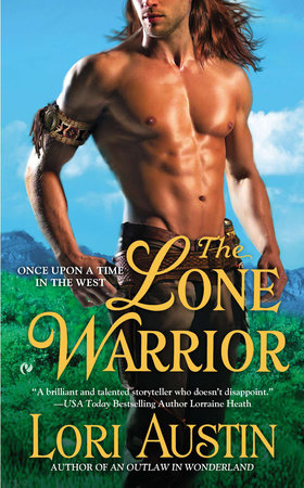 The Lone Warrior by Lori Austin