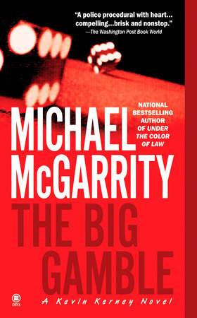 The Big Gamble by Michael McGarrity
