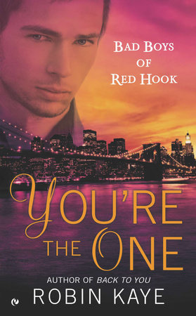You're the One by Robin Kaye