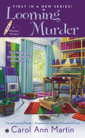 Looming Murder by Carol Ann Martin