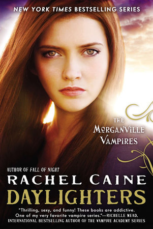 Daylighters by Rachel Caine