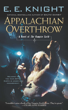 Appalachian Overthrow by E.E. Knight
