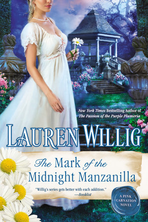 The Mark of the Midnight Manzanilla by Lauren Willig