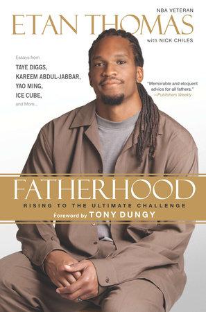 Fatherhood by Etan Thomas and Nick Chiles