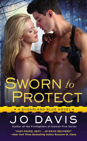 Sworn to Protect by Jo Davis