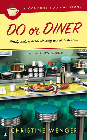 Do Or Diner by Christine Wenger